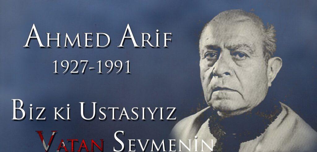 Ahmed Arif Kimdir