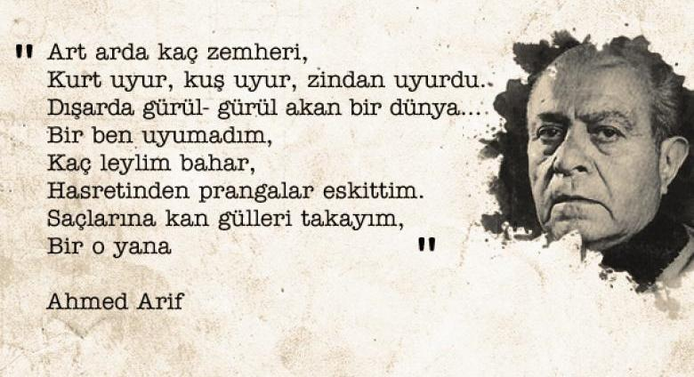 Ahmed Arif Anlamlı Sözleri