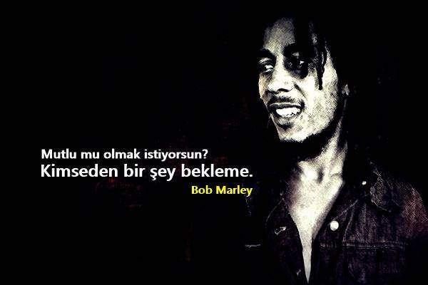 Bob Marley Anlamlı Sözleri
