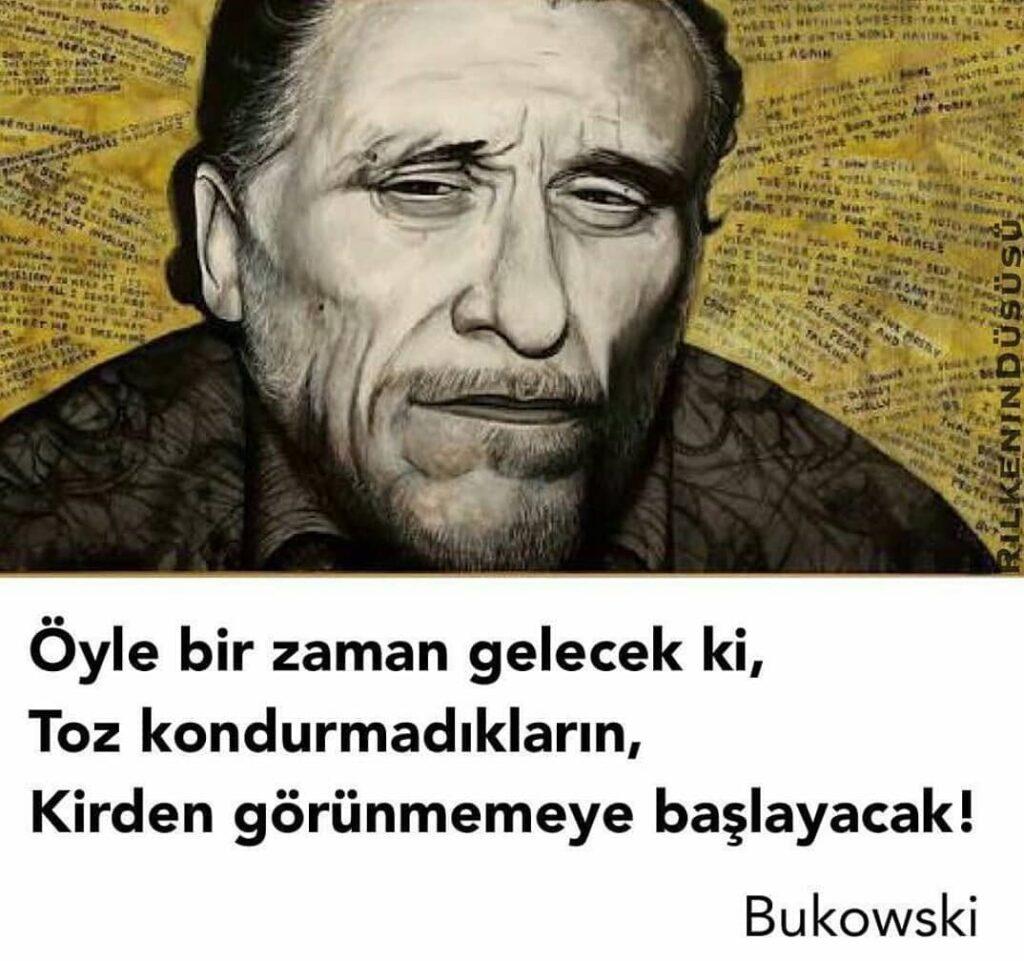 Charles Bukowski Anlamlı Sözleri