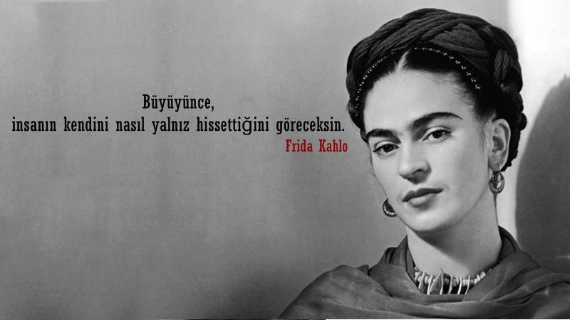 En Güzel Frida Kahlo Sözleri