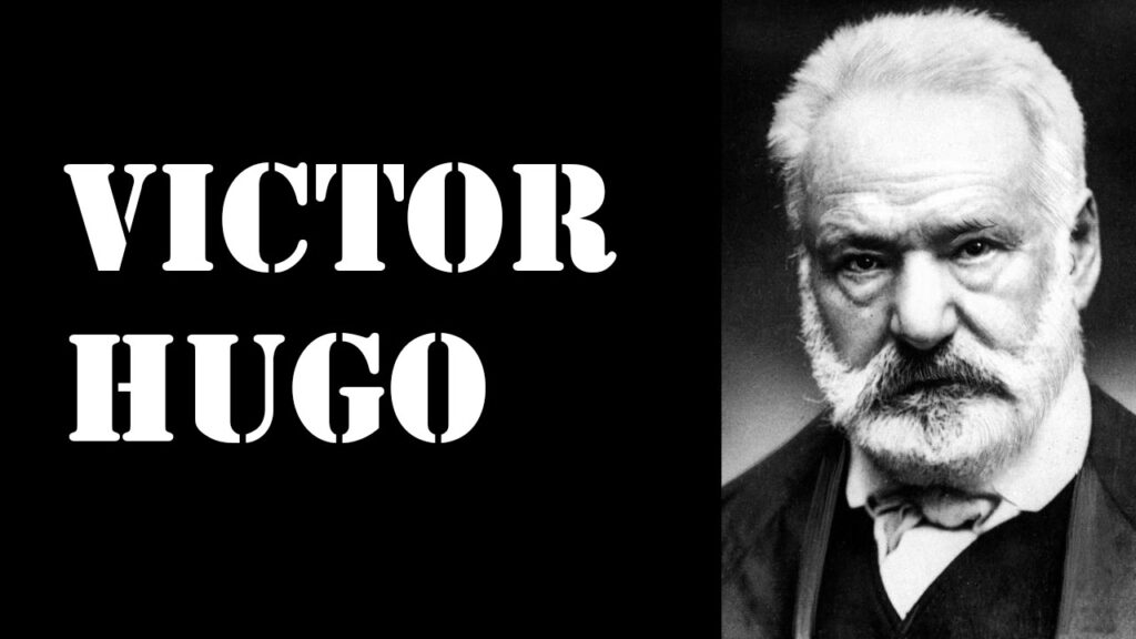 Victor Hugo Kimdir