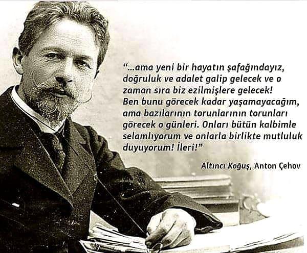 Anton Çehov Etkileyici Sözleri