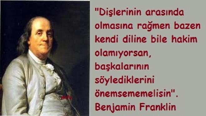 Benjamin Franklin Anlamlı Sözleri