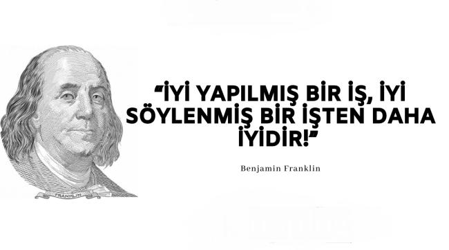 Benjamin Franklin Etkileyici Sözleri