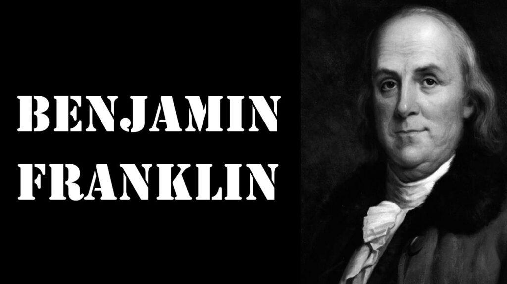 Benjamin Franklin Kimdir