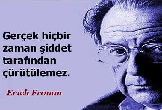 Erich Fromm Anlamlı Sözleri