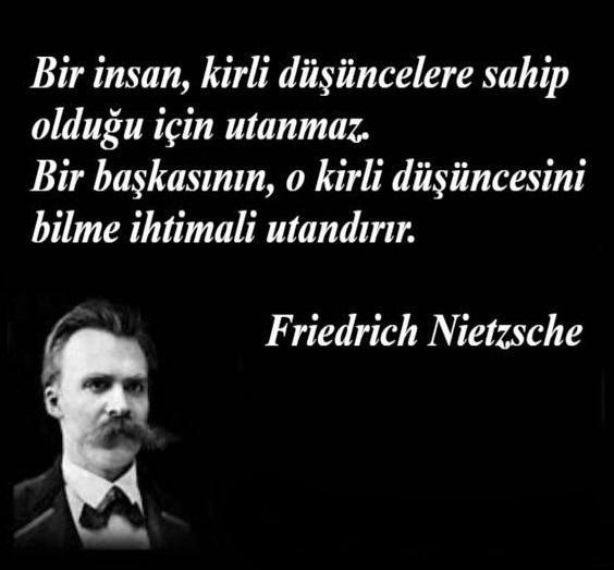 Friedrich Nietzsche Etkileyici Sözleri