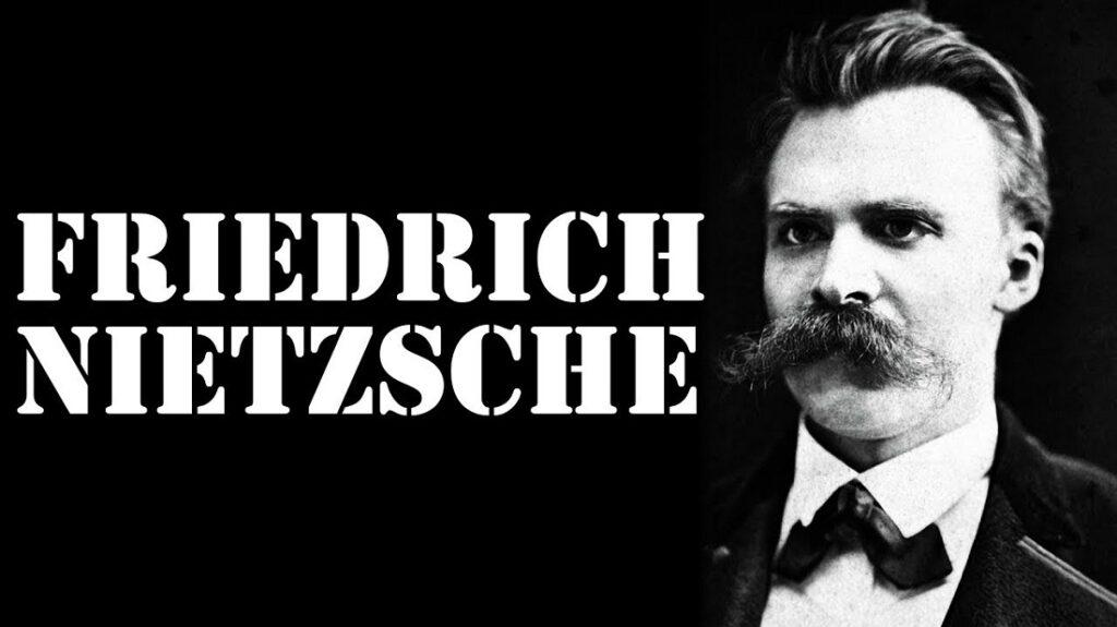 Friedrich Nietzsche Kimdir