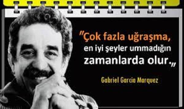 Gabriel Garcia Marquez Etkileyici Sözleri