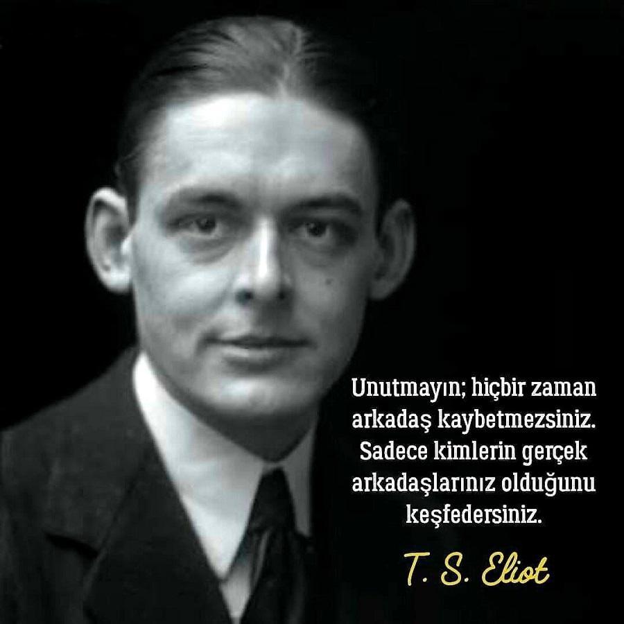 T. S. Eliot Sözleri İz Bırakan Sözleri