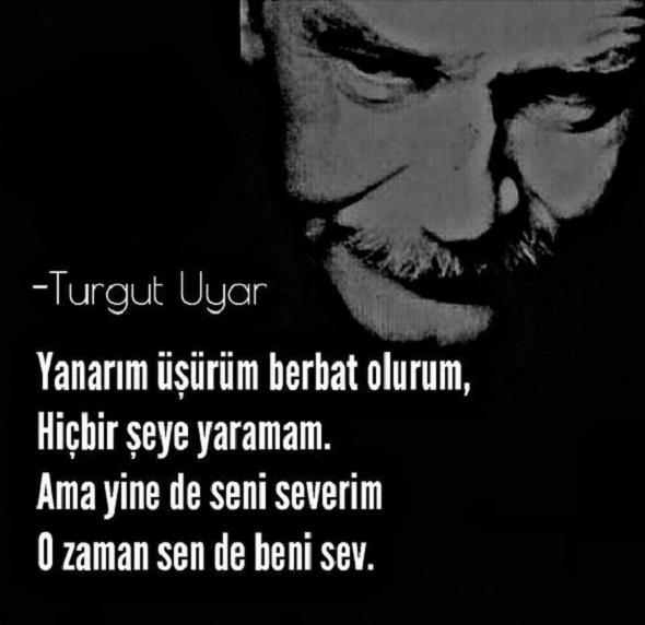Turgut Uyar Etkileyici Sözleri