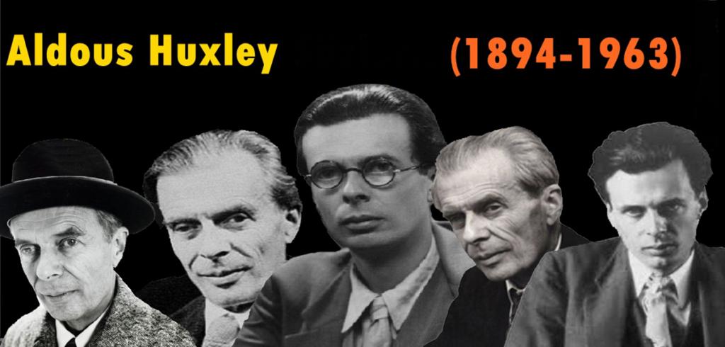 Aldous Huxley Kimdir