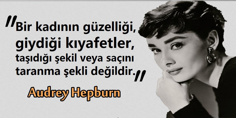 Audrey Hepburn Sözleri