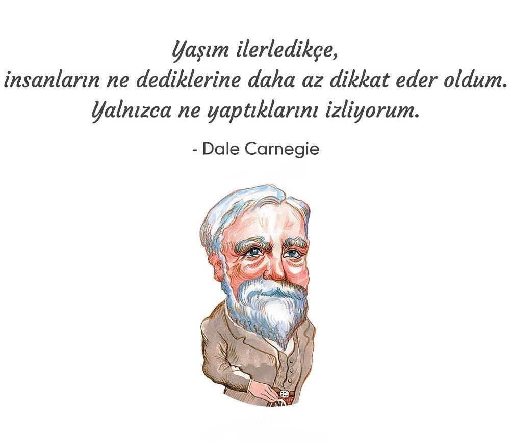Dale Carnegie Etkileyici Sözleri