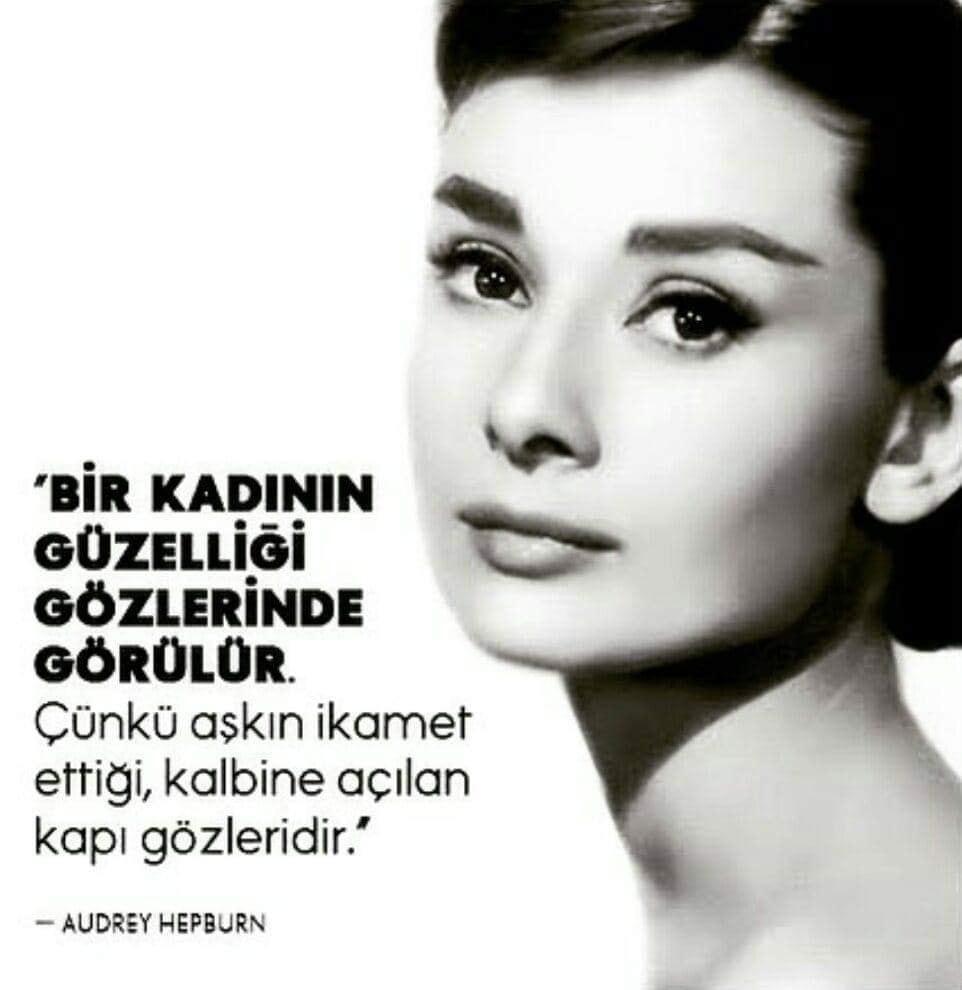 Audrey Hepburn Etkileyici Sözleri