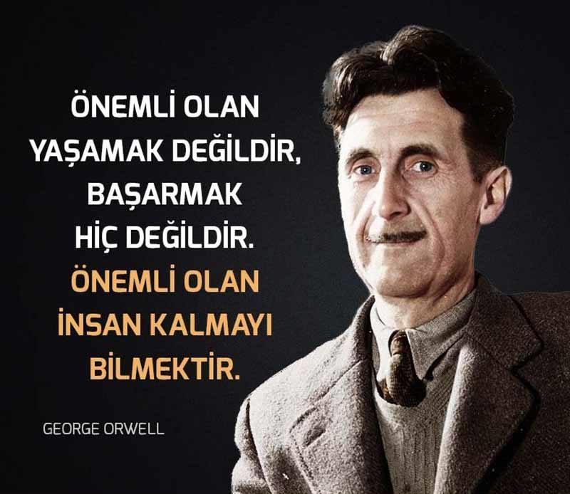 George Orwell Anlamlı Sözleri