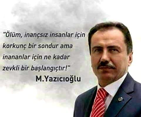 Muhsin Yazıcıoğlu İz Bırakan Sözleri