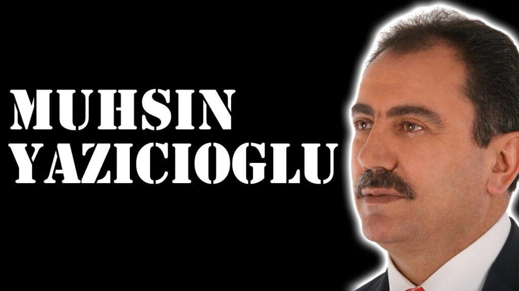 Muhsin Yazıcıoğlu Kimdir