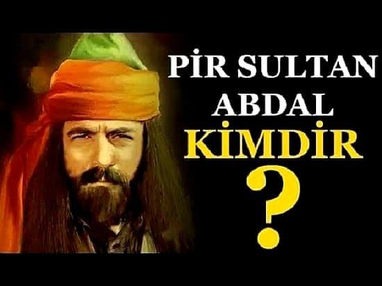 Pir Sultan Abdal Kimdir