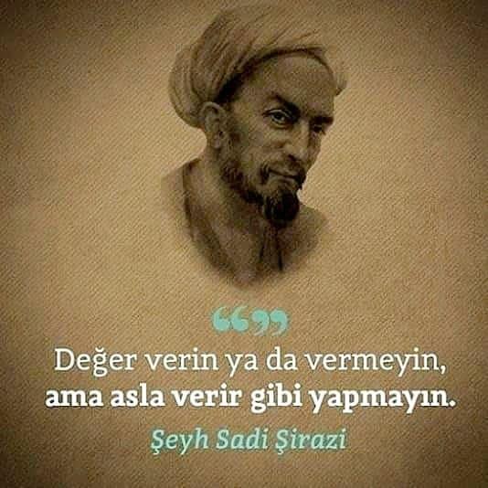 Sadi Şirazi Anlamlı Sözleri