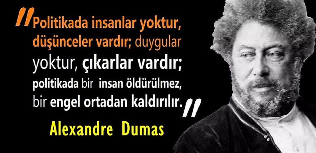 Etkileyici Alexandre Dumas Sözleri