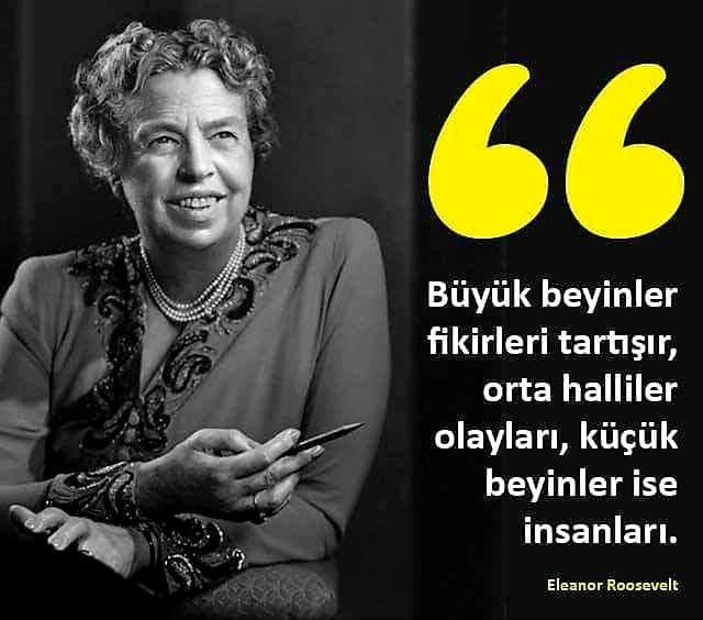 Etkileyici Eleanor Roosevelt Sözleri