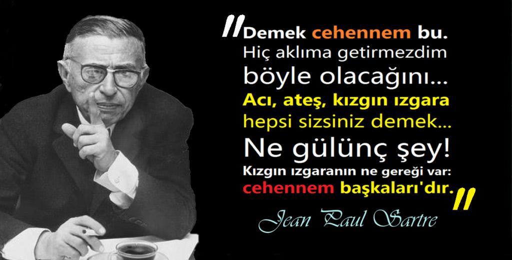 Etkileyici Jean-Paul Sartre Sözleri