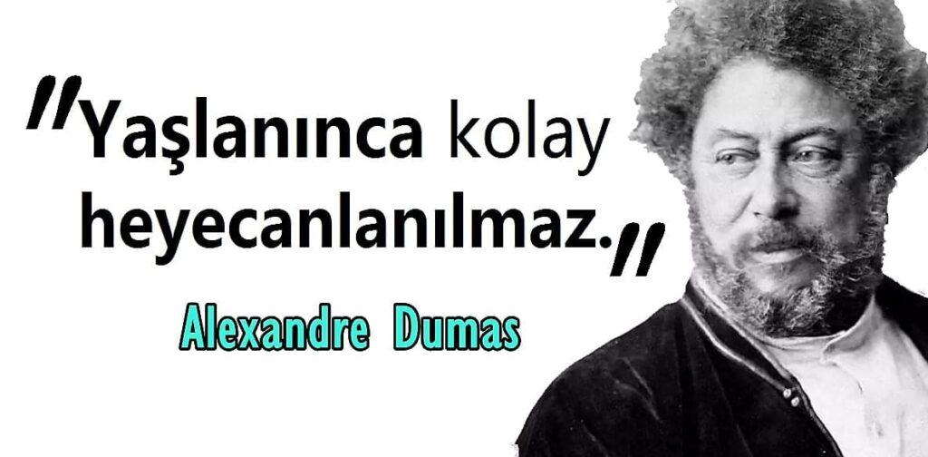 Kısa Alexandre Dumas Sözleri