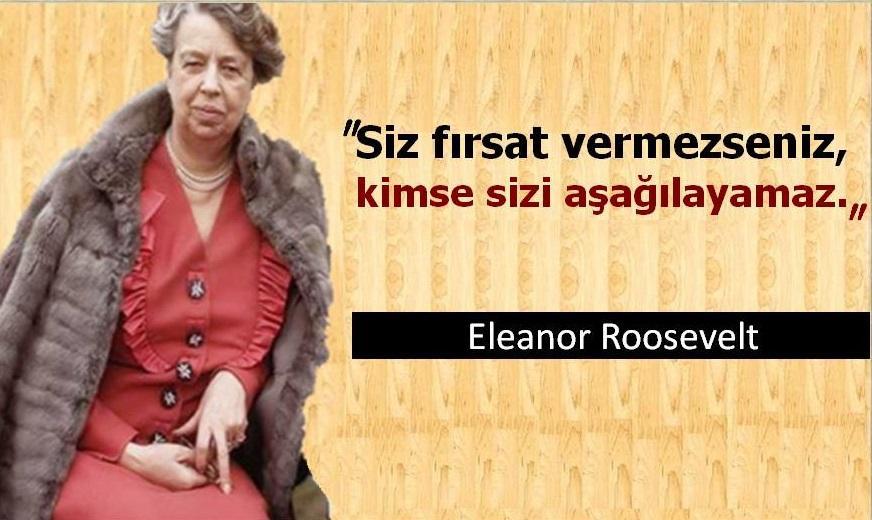 Kısa Eleanor Roosevelt Sözleri